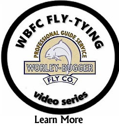 Worley Bugger Fly Co Video Series